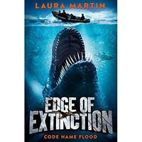 Code Name Flood (Edge of Extinction, Book 2) by Martin, Laura, NEW Book, FREE &