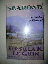 Searoad Chronicles of Klatsand By Ursula K. Le Guin 1991 1st Printing DJ COOL!