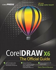CorelDRAW X6 The Official Guide,Gary David Bouton