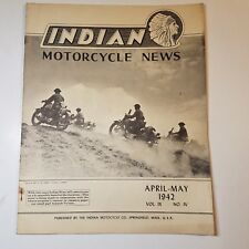 INDIAN MOTORCYCLE NEWS APRIL-MAY 1942 MAGAZINE WWII SPRINGFIELD MA MANUAL OWNERS