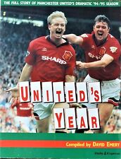 United's Year by David Emery Manchester United Season 1994 - 1995 Book