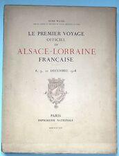 Le premier Voyage officiel en ALSACE LORRAINE Française, 10 Décembre 1918, Weiss