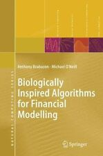 Biologically Inspired Algorithms for Financial Modelling by Anthony Brabazon (En