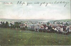 [2445] Caribou Maine View -1907