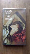 Derek Raymond – Dead Man Upright (1994 UK hb with dw) Factory