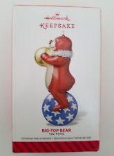HALLMARK BIG-TOP BEAR #1 TIN TOYS SERIES 2014 CHRISTMAS KEEPSAKE ORNAMENTS