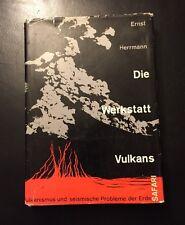 Ernst Herrmann - Die Werkstatt Vulkans ..