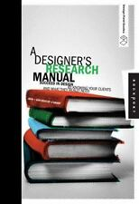 Design Field Guide: A Designer's Research Manual : Succeed in Design by Knowing…