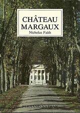 CHATEAU MARGAUX - NICHOLAS FAITH