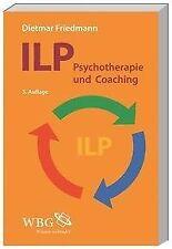ILP - Integrierte Lösungsorientierte Psychologie - Dietmar Friedmann PORTOFREI