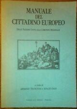 Manuale del Cittadino Europeo - Dalle Nazioni Unite alla Comunità Regionale