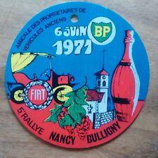 BADGE DE RETROVISEUR 5e Rallye (Ancêtres) 1971 Nancy-Gulligny. BP - FIAT