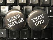 TECH GOD USER ERROR Novelty Fun Office Computer Wiz Work Button Pinback Badge