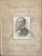 Original Vintage 1901, President McKinley's Favorite Hymn by John Newman