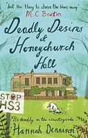 HANNAH DENNISON __ DEADLY DESIRES AT HONEYCHURCH HALL _ BRAND NEW _ FREEPOST UK