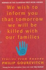 We Wish to Inform You That Tomorrow We Will Be Killed With Our Families,Philip