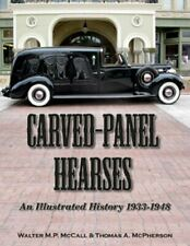 Carved-Panel Hearses An Illustrated History 1933-1948