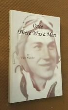 "RARE SIGNED COPY of ""Once There Was A Man"" Cille Fletcher WWII Pilot Oklahoma"