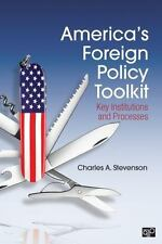America's Foreign Policy Toolkit: Key Institutions and Processes, Stevenson, Cha
