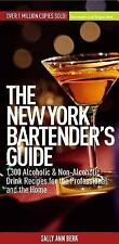 New York Bartender's Guide : 1300 Alcoholic and Non-Alcoholic Drink Recipes...