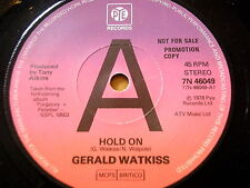 """GERALD WATKISS - HOLD ON  7"""" VINYL PROMO"""