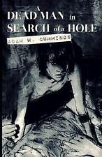 Dead Man in Search of a Hole by Adam Cummings (2014, Paperback)