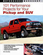 101 Performance Projects for Your Pickup and SUV | B/New PB, 2007