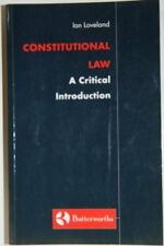 Loveland: Constitutional Law - a Critical Introduction,Ian Loveland