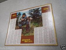 ALMANACH PTT calendrier des postes 1975 oberthur chasse dept 54 *