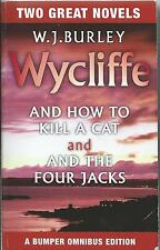 Wycliffe and How to Kill a Cat / Wycliffe and the Four Jacks by W J Burley