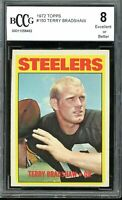 1972 Topps #150 Terry Bradshaw Card BGS BCCG 8 Excellent+