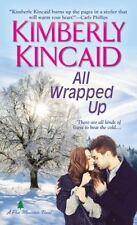All Wrapped Up (A Pine Mountain Novel)