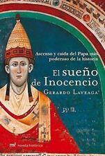El sueno de Inocencio/ The Inocencio's dream (Novela Historica) (Spanish Edition