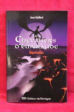 Les Chevaliers d'Émeraude 10, Représailles - Anne Robillard  Livre grand format