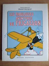 LES FABULEUSES AVENTURES DE FRICASSON- JAQUETTE - JEANJEAN - ZIGOTO - MASSIN