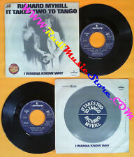 LP 45 7'' RICHARD MYHILL It takes two to tango I wanna know why no cd mc dvd