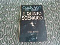 Claudio Gatti Gail Hammer Il Quinto Scenario I Missili Di Ustica 1 Ed Rizzoli