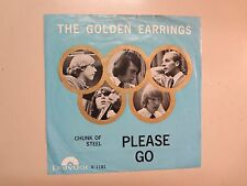 "GOLDEN EARRINGS: Please Go-Chunk Of Steel-Holland 7"" 1965 Polydor S1181 Mono PSL"