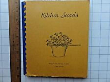 Kitchen Secrets. 1970 Cookbook. Blue Ridge Christian Academy. Asheville, N.C.