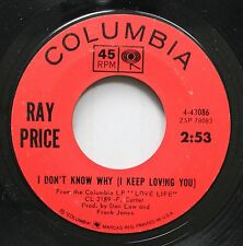Country 45 Ray Price - I Don'T Know Why (I Keep Loving You) / Please Talk To My
