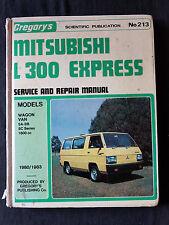 GREGORY'S MITSUBISHI L300 EXPRESS 1980-1983 SERVICE & REPAIR MANUAL NO 213