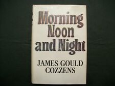 Morning Noon and Night (James Gould Cozzens, 1968 Hardcover w/DJ)