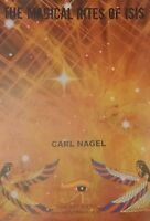 The Magical Rites of Isis By Carl Nagel, FINBARR & STARLIGHT BOOKS MAGICK OCCULT