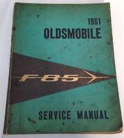 1961 Oldsmobile F-85 Standard Deluxe Original Factory Service Manual Shop