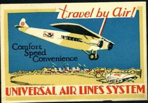 Travel by Air ~UNIVERSAL AIRLINE (later BRANIFF)~ Scarce Luggage Label, 1929
