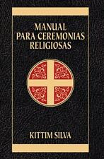 Manual para ceremonias religiosas Spanish Edition