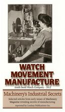 Watch Movement Manufacture: South Bend Watch Co, 1912  / Clock Repair