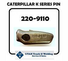 NEW 220-9110 AFTERMARKET CATERPILLAR K SERIES PIN