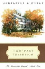 Two-Part Invention: The Story of a Marriage The Crosswicks Journal, Book 4