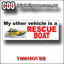 My Other Vehicle Is a Rescue Boat Sticker